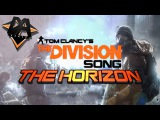 TOM CLANCY'S THE DIVISION SONG (HORIZON) - DAGames