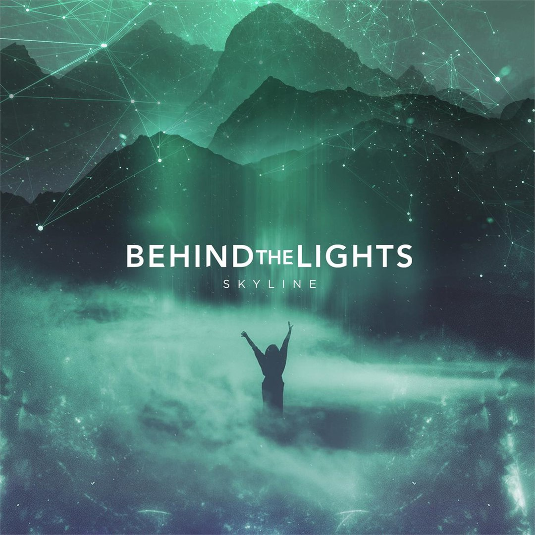 Behind The Lights - Skyline [EP] (2016)
