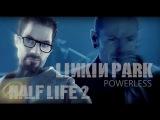 Linkin Park - Powerless - ( Half Life 2 Music Video)