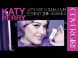 The Making of the Katy Kat Collection Makeup by Katy Perry &amp COVERGIRL