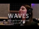 Anton Ishutin feat. Leusin - Waves (Acoustic Version)