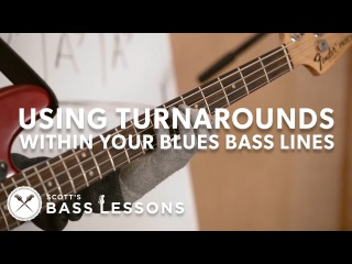 Using Turnarounds within Your Blues Bass Lines /// Scotts Bass Lessons