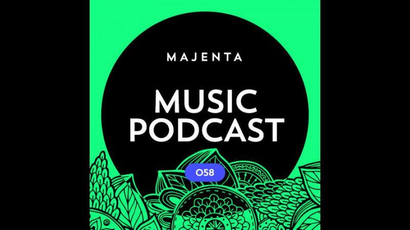 MAJENTA - Music Podcast 058 (09.08.2016)