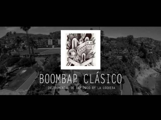 BOOMBAP CLÁSICO - INSTRUMENTAL DE RAP BOOMBAP USO LIBRE (PROD BY LA LOQUERA 2016)