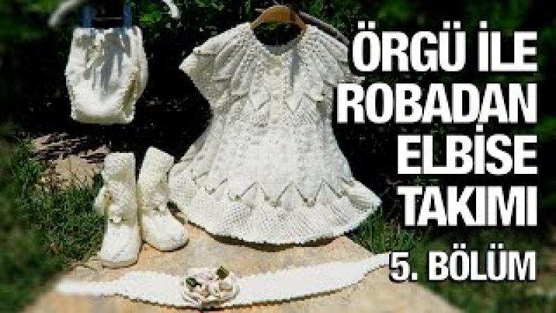 Örgü ile robadan kız elbise takımı - 37. Model (55) ● Örgü Modelleri