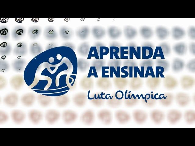 Aprenda a Ensinar luta Olímpica Transforma Rio 2016