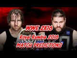 WWE ROYAL RUMBLE IC Title DEAN AMBROSE VS. KEVIN OWENS (LAST MAN STANDING) Predictions WWE2K16
