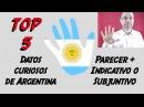 Top 5 datos curiosos de Argentina Parecer Subjuntivo Lección 38 Sergi Martin