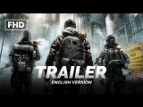 ENG | Трейлер (Game): «Tom Clancy's The Division» 2015