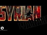 Syrian Warfare, official trailer