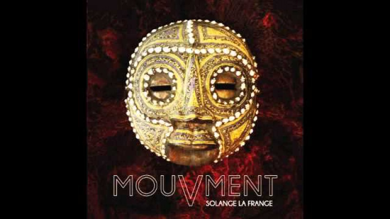 Ugly People New ALBUM MouVmenT Solange La Frange