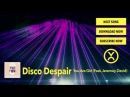 Disco Despair - You Are Girl (Feat. Jeremey David)