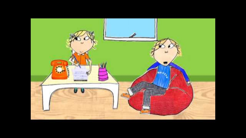 Charlie and Lola - I'm far too extremely busy (HQ)