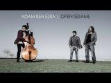 Adam Ben Ezra Trio - Open Sesame