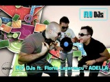 FLY DJ' s feat. Florin Lazarescu - Adella