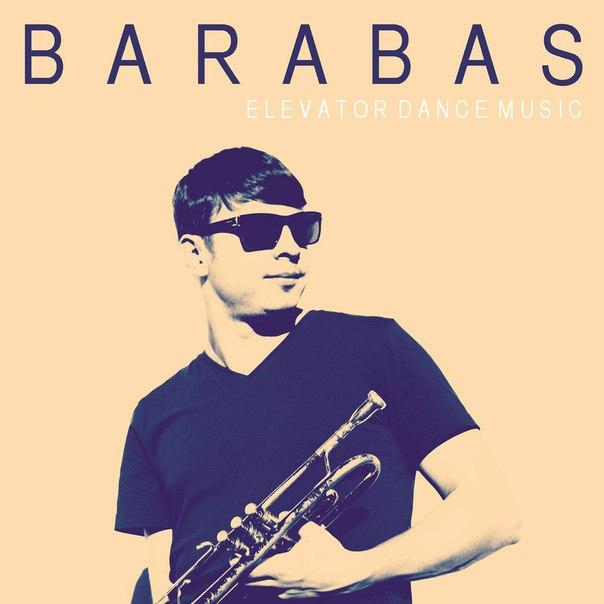 Barabas - Elevator Dance Music (2016)