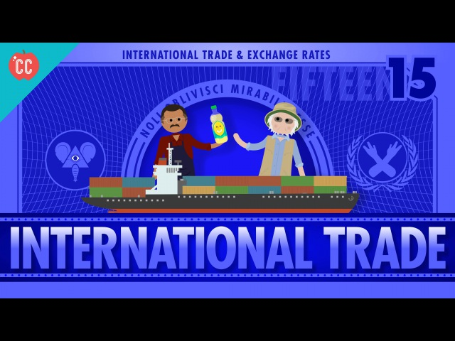 Imports, Exports, and Exchange Rates: Crash Course Economics 15