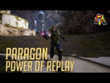 Paragon: The Power of Replay