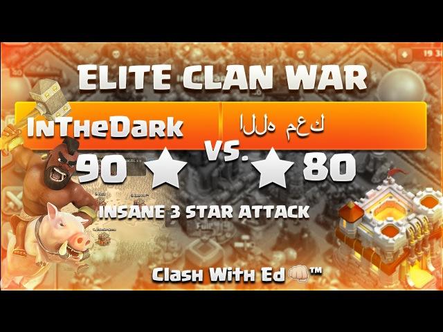 Clash of Clans ELITE WAR InTheDark vs الله معك DizzyDaGreatGemmer 3 Stars a Th9 OMG MUST SEE