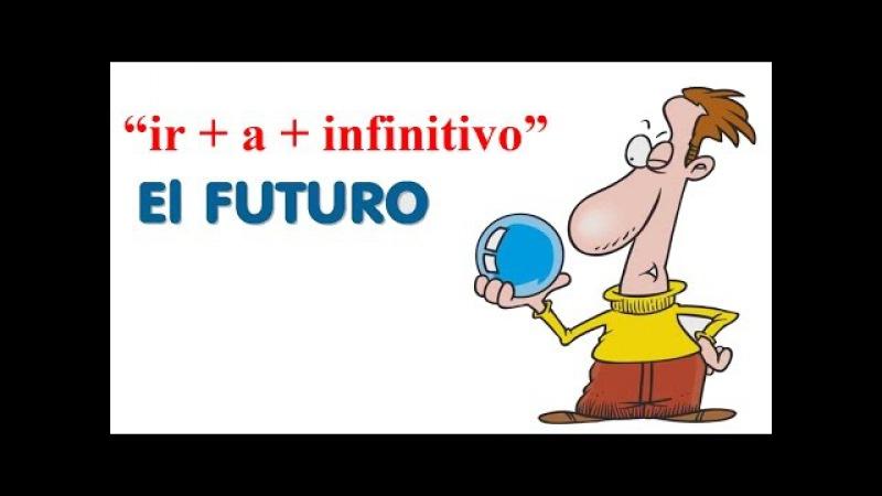 """El verbo 'ir' con los verbos infinitivos - """"Vivir Mi Vida (con letra y fotos)"""