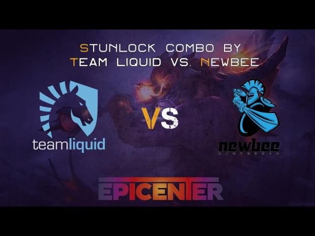 Stunlock Combo by Team Liquid @ Epicenter
