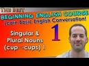 01 - Singular Plural Nouns (cup→cups) 1 - Beginning English Lesson - Basic English Grammar