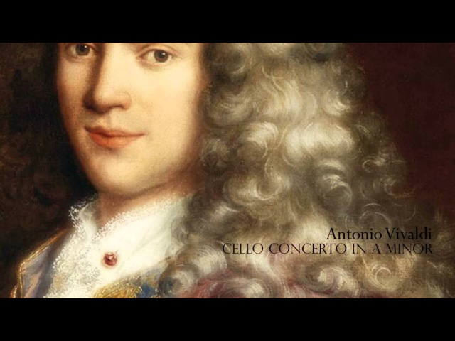 A. VIVALDI: Concerto for Cello, Strings and B.C. in A minor RV 419, VBO