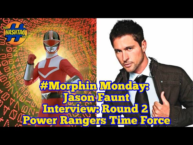 Jason Faunt Interview: Round 2 | Power Rangers Time Force | That Hashtag Show