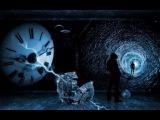 Перемещение во времени.Ловушки дьявола.Документальные факты о параллельных мирах.
