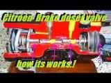 Explaining how works citroen brake control valve  brake master cylinder ( doser valve ) XM Xantia