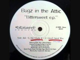 Bugz In The Attic - We Made It