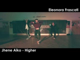Jhene Aiko - Higher I Eleonora Frascati 2016 Italy Top Dance Weekend