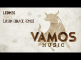 Leomeo - Wires (Jason Chance Remix)