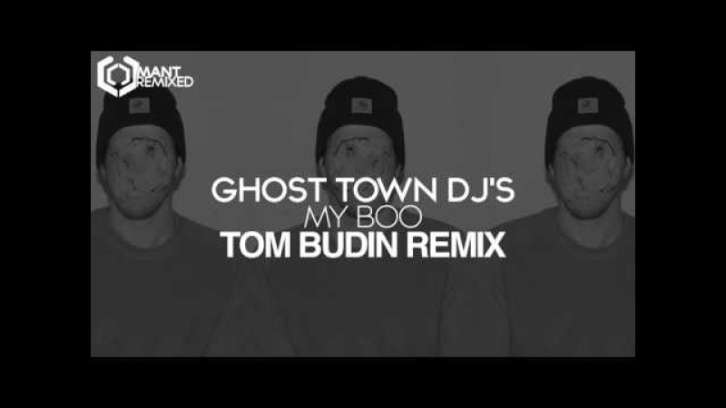 Ghost Town DJ's - My Boo (Tom Budin Remix)