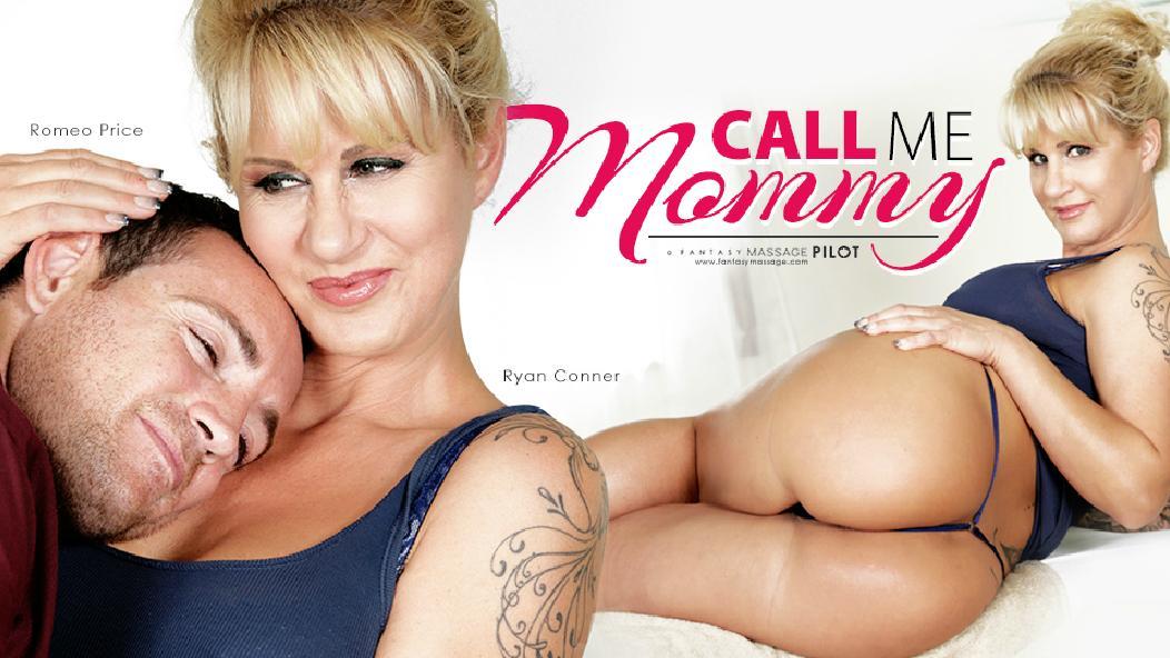 FantasyMassage – Call Me Mommy – Ryan Conner