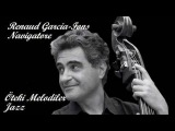 Renaud Garcia-Fons - Navigatore