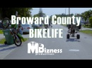 Broward County BikeLife Part 1 (Dir By @MrBizness)