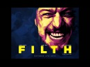 FILTH OST - Clint Mansell Eliot Paulina Sumner - Creep (Radiohead Cover)