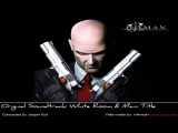 Hitman Contracts Original Soundtrack - White Room &amp Main Title