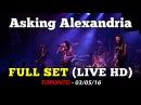 Asking Alexandria - FULL SET (British Invasion Tour) - Toronto 03/05/16