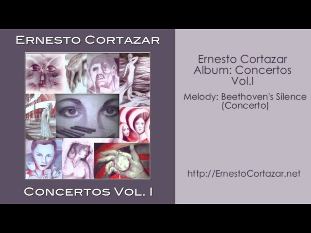 Beethovens Silence (Concerto) - Ernesto Cortazar