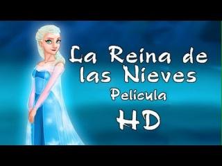 Cuento infantil : La Reina de las Nieves - Pelicula Español HD