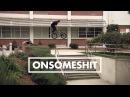 BMX - ONSOMESHIT ON EVERYTHING DILLON LLOYD