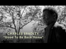 Charles Bradley - Good To Be Back Home Official Music Video Pitchfork