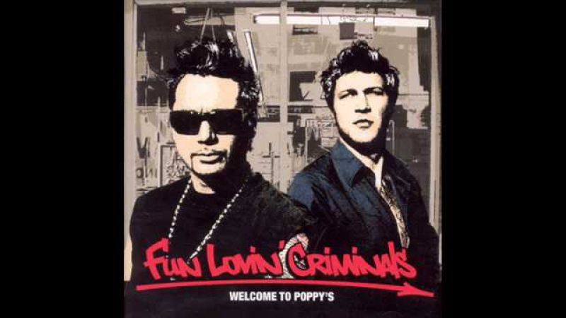 Friday Night Fun Lovin' Criminals
