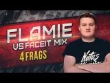 flamie vs Faceit Mix @ Faceit Mix Game