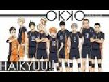 Haikyuu!! S2 Opening 2 HD/Волейбол Сезон 2 Опенинг 2 HD/ハイキュー!!
