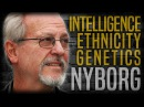 Race, Genetics and Intelligence | Helmuth Nyborg and Stefan Molyneux