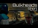 Bulkheads Short: Airlocks