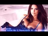 Female Vocal Trance Mix 2